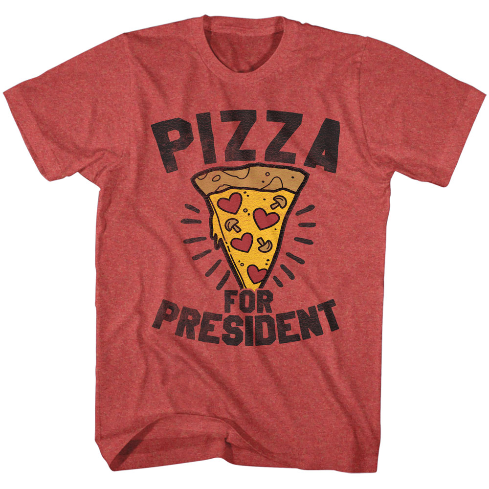 Pizza for President Funny Humorous Joke Presidential Election Adult T-Shirt  Tee
