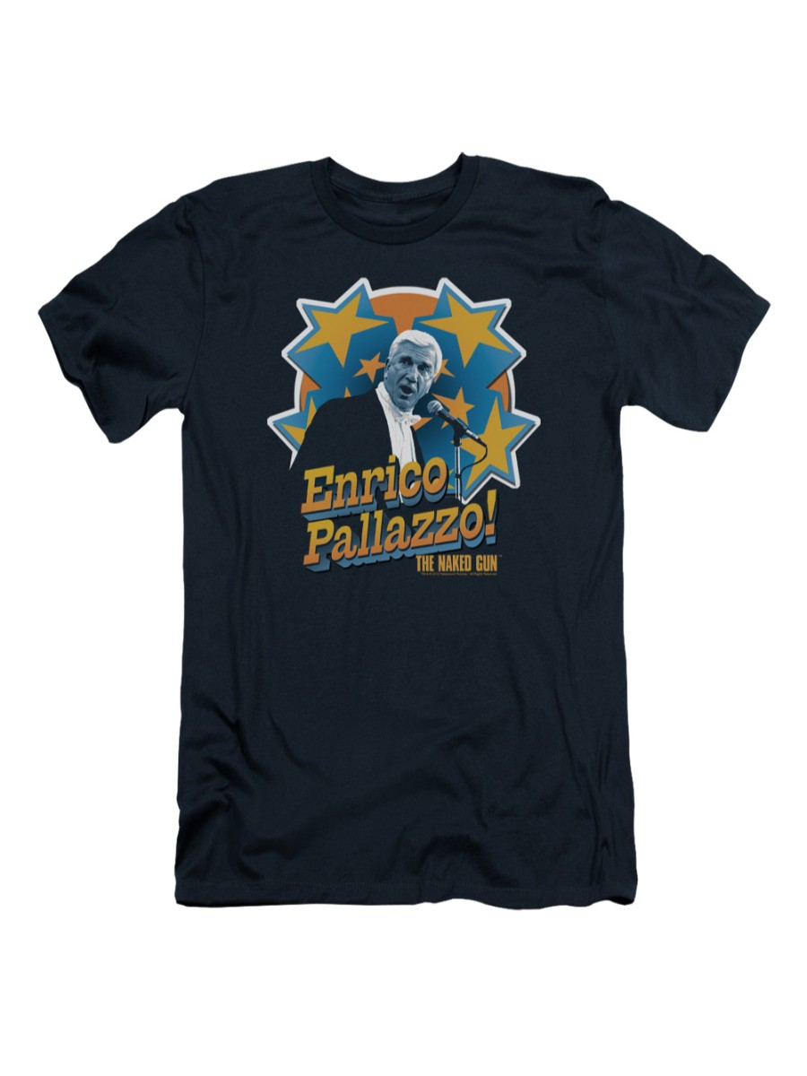Leslie Nielsen T-Shirt Hey It/'s Enrico Pallazzo! Naked Gun